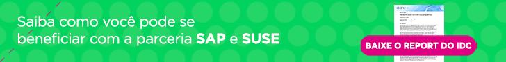 Saiba como você pode se beneficiar com a parceria SAP e SUSE